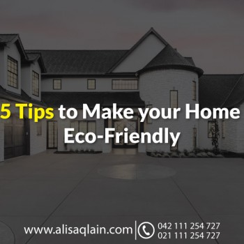 5 Tips to Make your Home Eco-Friendly