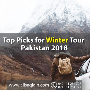 Top Picks for Winter Tour Pakistan 2018