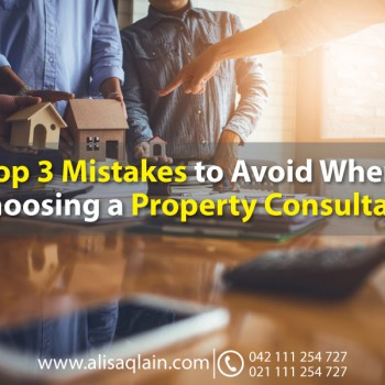 Top 3 mistakes to avoid when choosing a property consultant