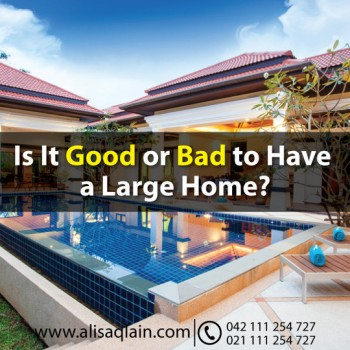 Is it Good or Bad to Have a Large Home