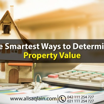 The Smartest ways to determine property value