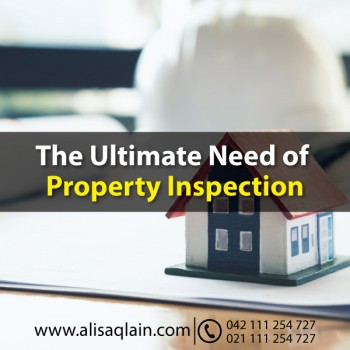 The Ultimate Need of Property Inspection